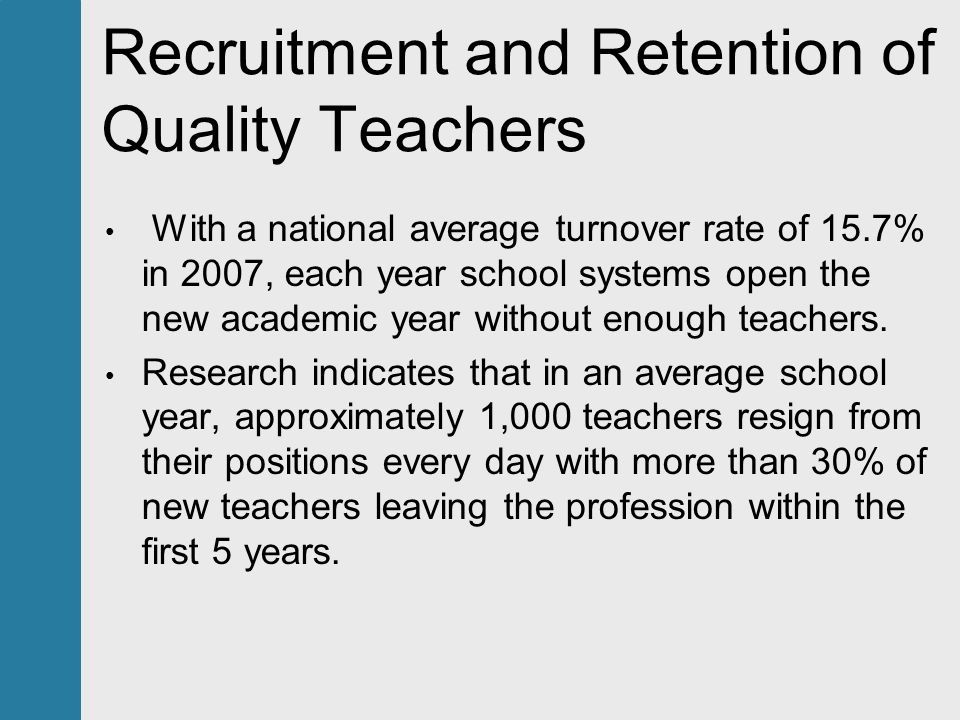 Research Spotlight on Recruiting & Retaining Highly Qualified Teachers