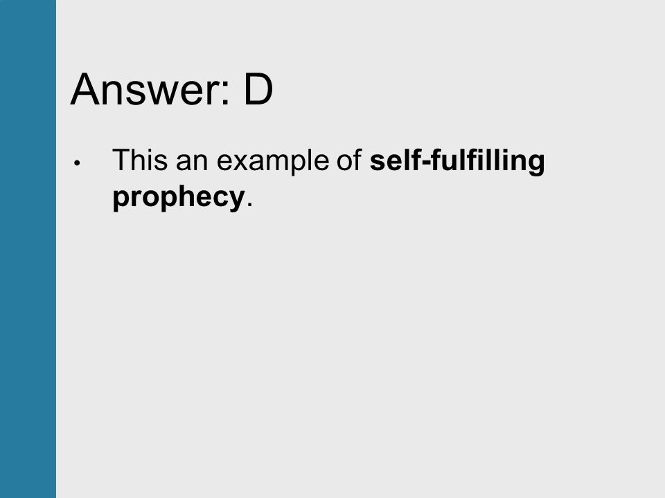 The Self Fulfilling Prophecy Essay