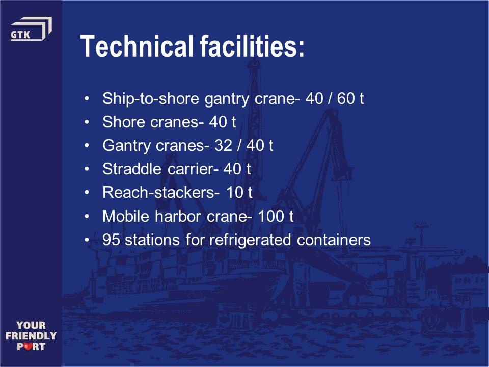 Technical facilities: