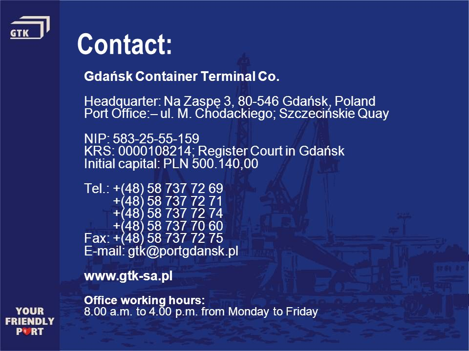 Contact: Gdańsk Container Terminal Co.