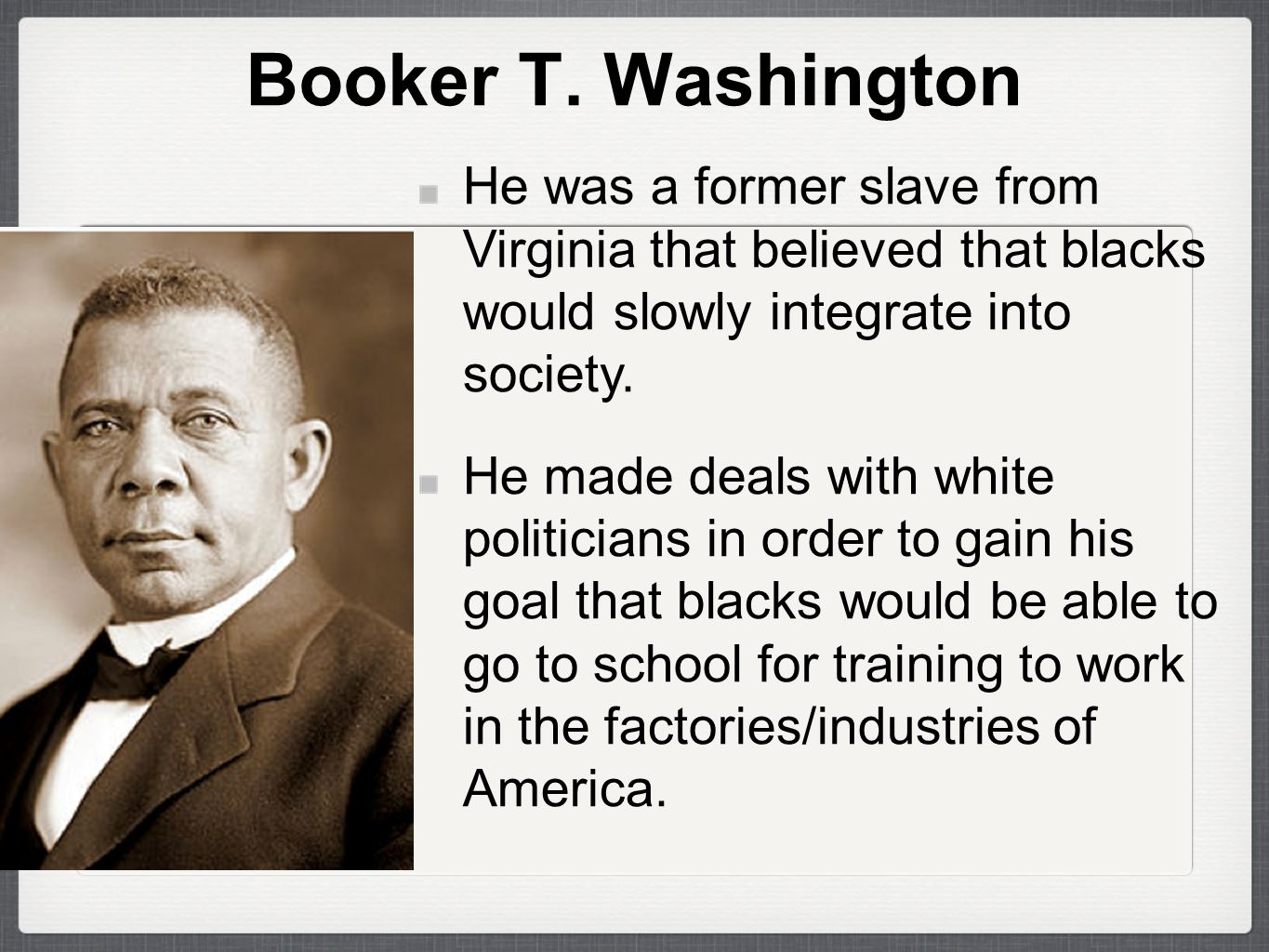 booker t washington a fight for african americans Booker t washington was born a slave and became one of the most influential african american leaders of his time he founded the tuskegee institute, a black school for teachers, as well as.