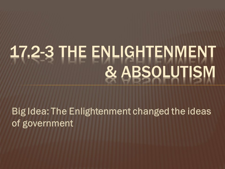 The Enlightenment & Absolutism - ppt download