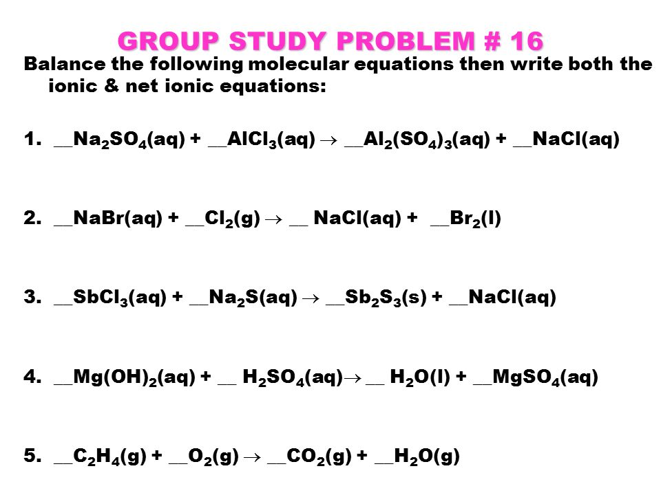 WRITING CHEMICAL EQUATIONS ppt download – Writing Net Ionic Equations Worksheet