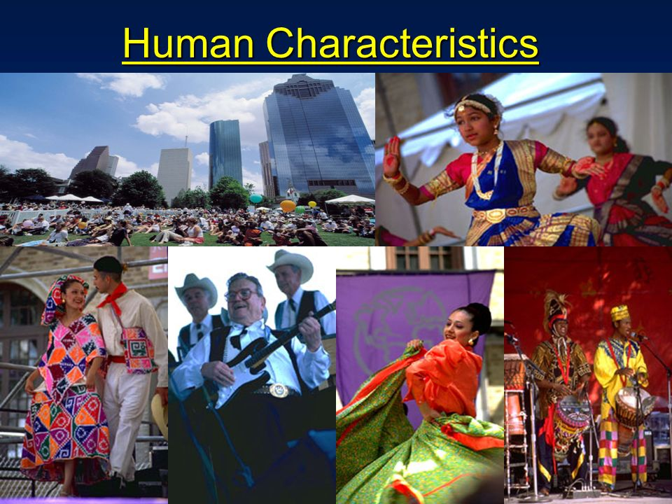 understanding the physical and human characteristics of