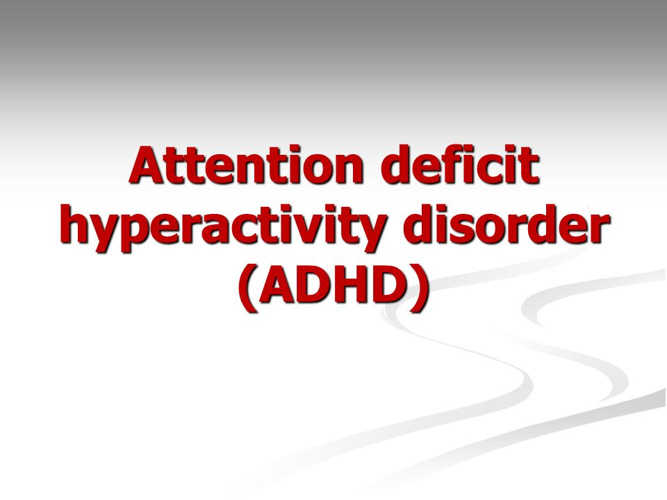 attention deficit hyperactivity disorder Attention-deficit/hyperactivity disorder: attention-deficit/hyperactivity disorder (adhd), a behavioral syndrome characterized by inattention and distractibility, restlessness, inability to sit still, and difficulty concentrating on one thing for.