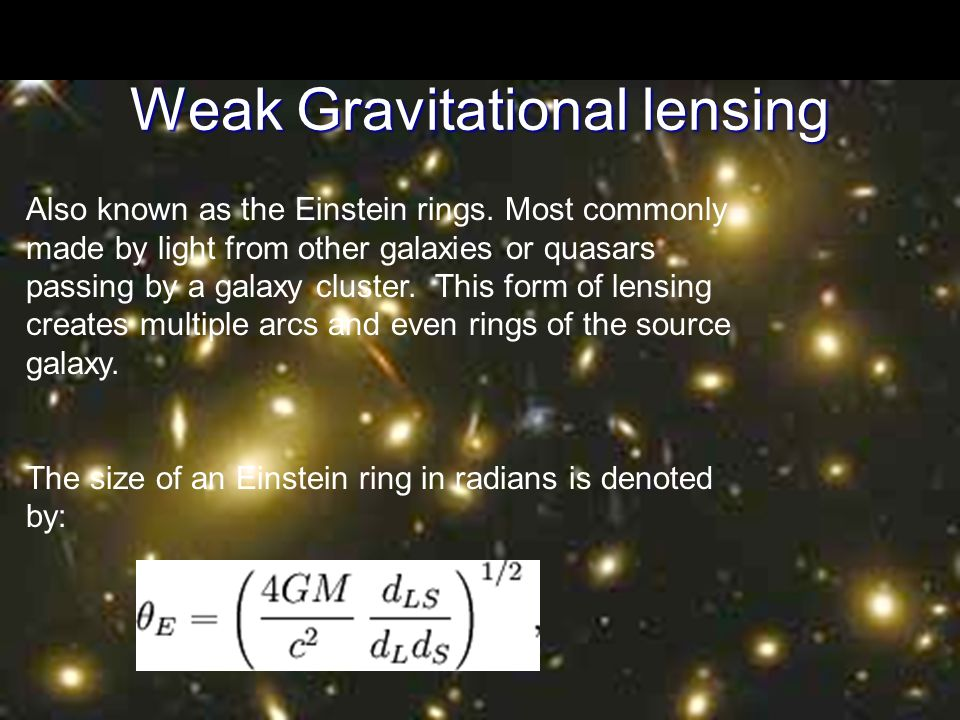 weak gravitational lensing Weak gravitational lensing is normally assumed to have only two principle effects: a magnification of a source and a distortion of the sources shape in the.