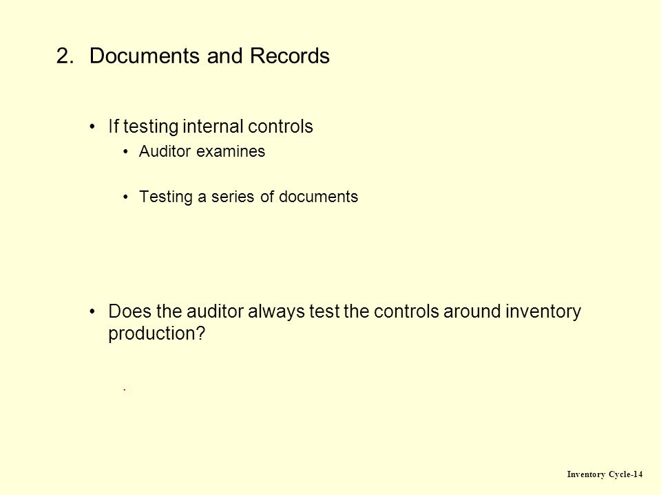 internal controls for inventory and production cycle What are threats to inventory within the production cycle (both threats to physical inventory and the data related to inventory) what specific controls do ais offer to help prevent or at least detect these threats.