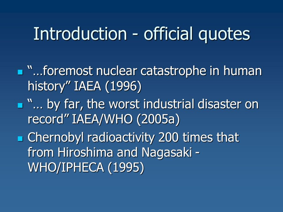 an introduction to the history of the chernobyl disaster Main conclusions of the chernobyl forum 1 the chernobyl accident in 1986 was the most severe nuclear accident in the history of the world nuclear industry.