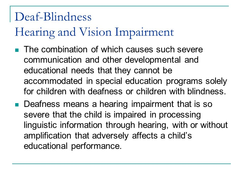 hearing and visual impairments Read chapter 6 impact of hearing loss on daily life and the workplace: millions of americans experience some degree of hearing loss  situation such factors are important regardless of whether one has a hearing loss, but the effects are magnified when hearing is impaired for example, when an individual with normal hearing engages in.