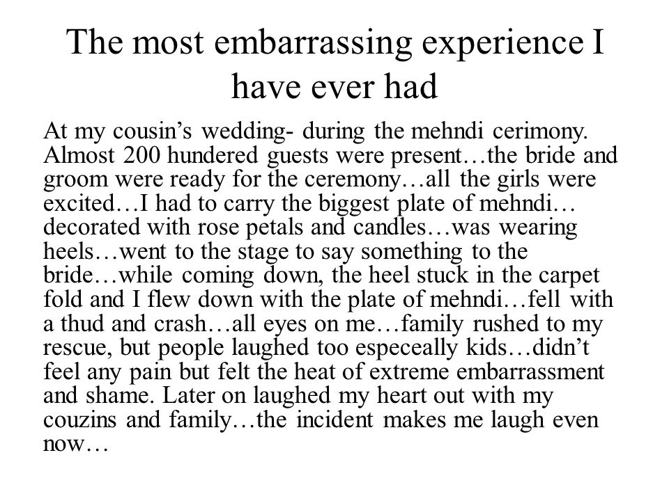 My embarrassing experience essay