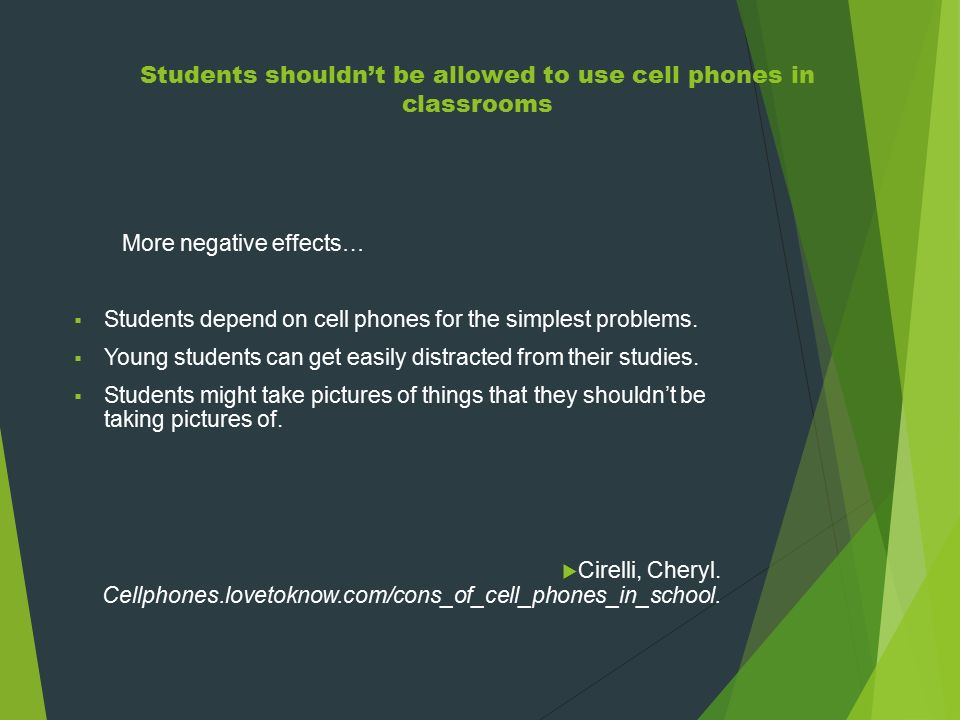 why cellphones shouldn t be allowed in school Schools have been wary of allowing students to bring cell phones to class -- with many banning them or only allowing restricted use but that tide is.