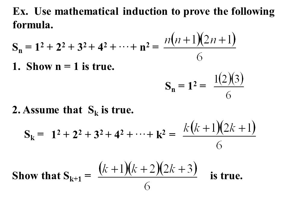 Ex. Use mathematical induction to prove the following formula.