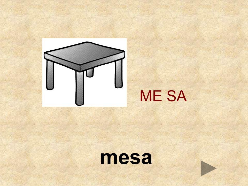 ME SA mesa