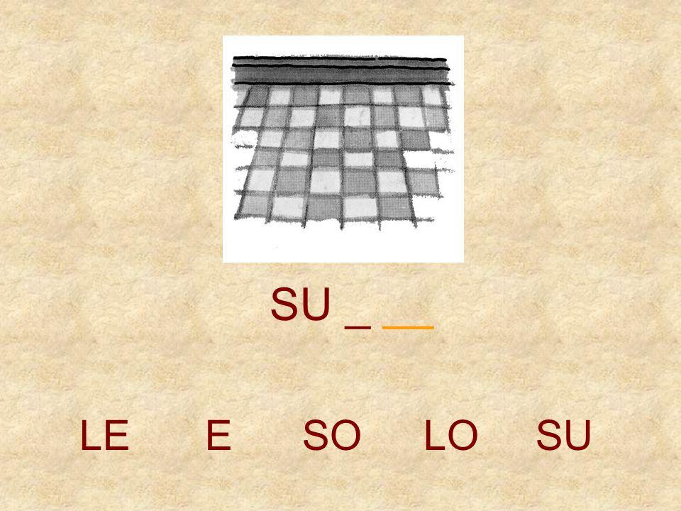 SU _ __ LE E SO LO SU
