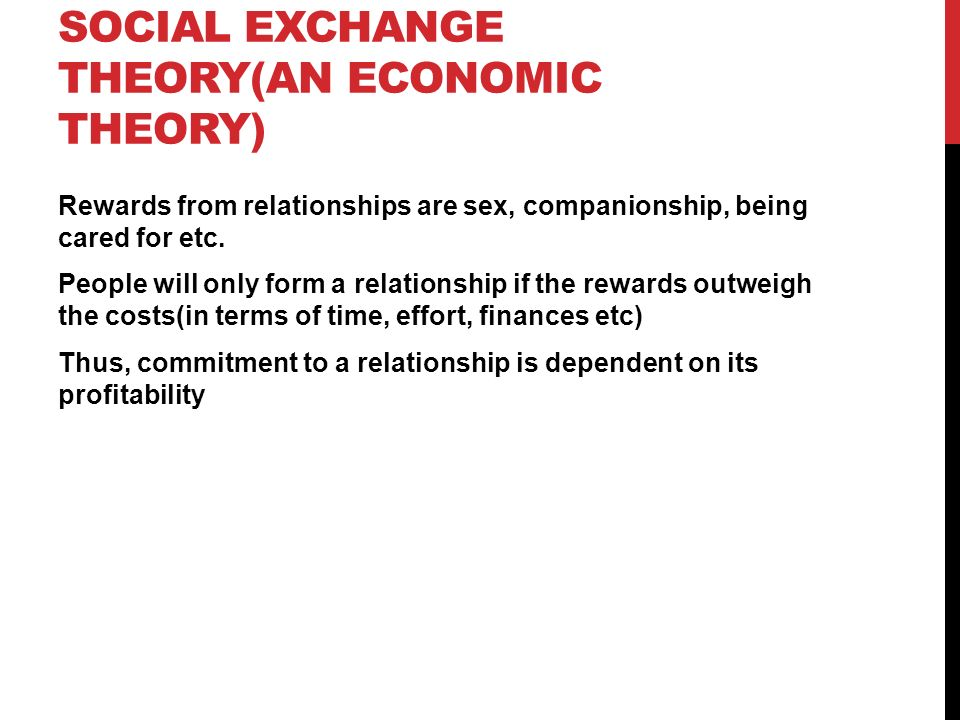 social exchange theory ppt video online  social exchange theory an economic theory