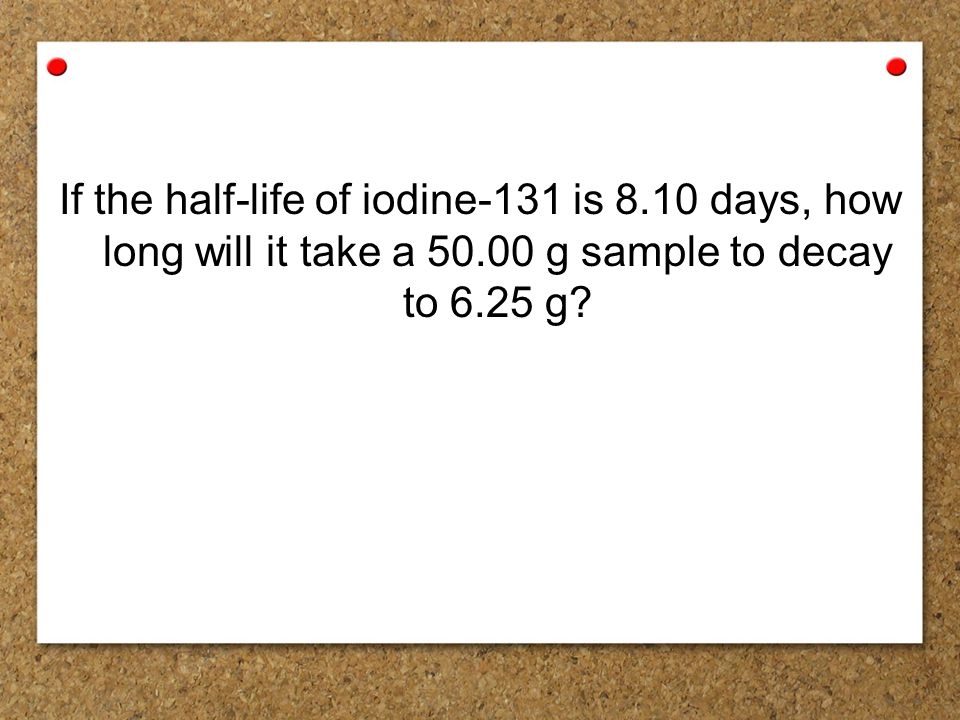half life and radiometric dating practice problems Other radioisotope dating methods although the half-life of some of  problems inherent in radiometric dating often cause  in practice, geologists .