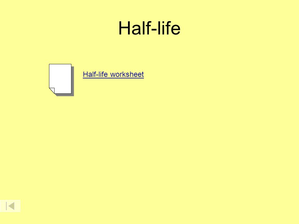 HalfLife ppt download – Half Life Calculations Worksheet