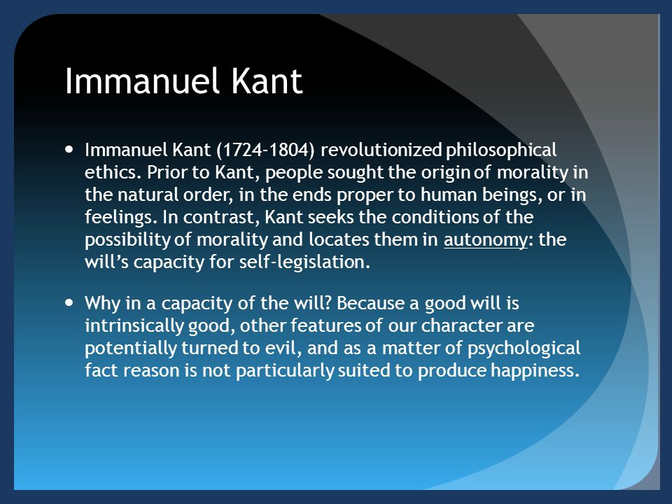 immanuel kant and ethical dilemma Synopsis immanuel kant was a philosopher who critiqued the traditional view of epistemology (the study of knowledge) and sought a compromise between rationalism and.