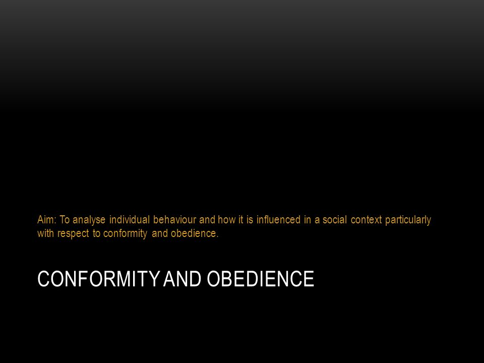 Conformity and Obedience Essay