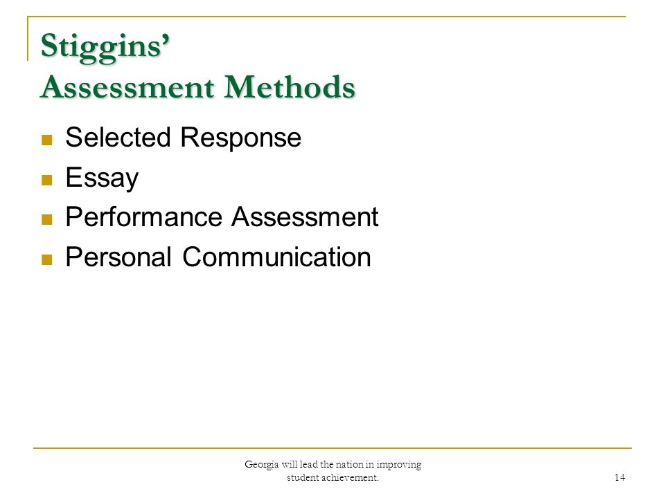 Different assessment methods available