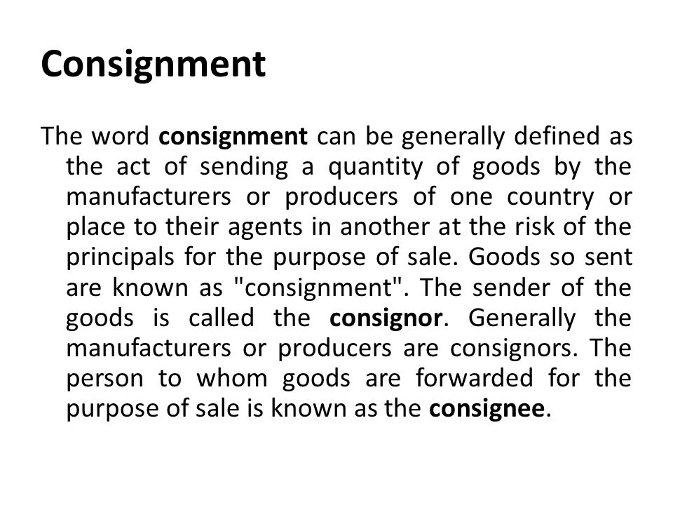 Consignment  Consignment Legal Definition