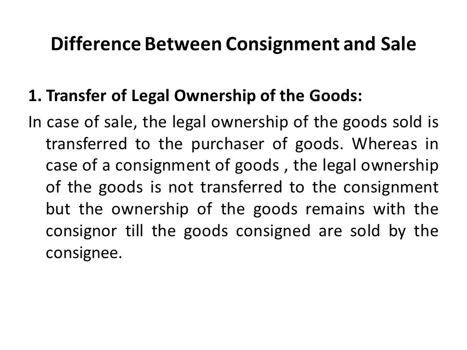Captivating Difference Between Consignment And Sale On Consignment Legal Definition