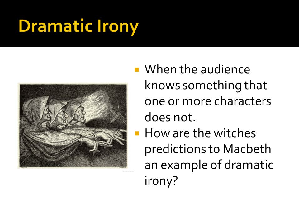 dramatic irony act 3 scene 1 An example of dramatic irony in romeo and juliet act 3 scene 2 is when juliet is talking to herself at the beginning of the act some examples of this are when she says thatrunaways' eyes may wink: and, romeo, leap to these arms, untalk'd of and unseen, what are examples of dramatic irony in .
