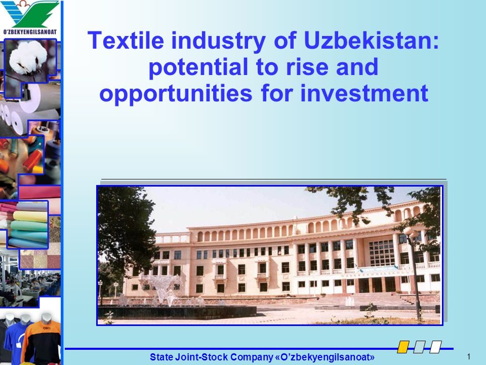 Textile industry of Uzbekistan: potential to rise and opportunities for investment