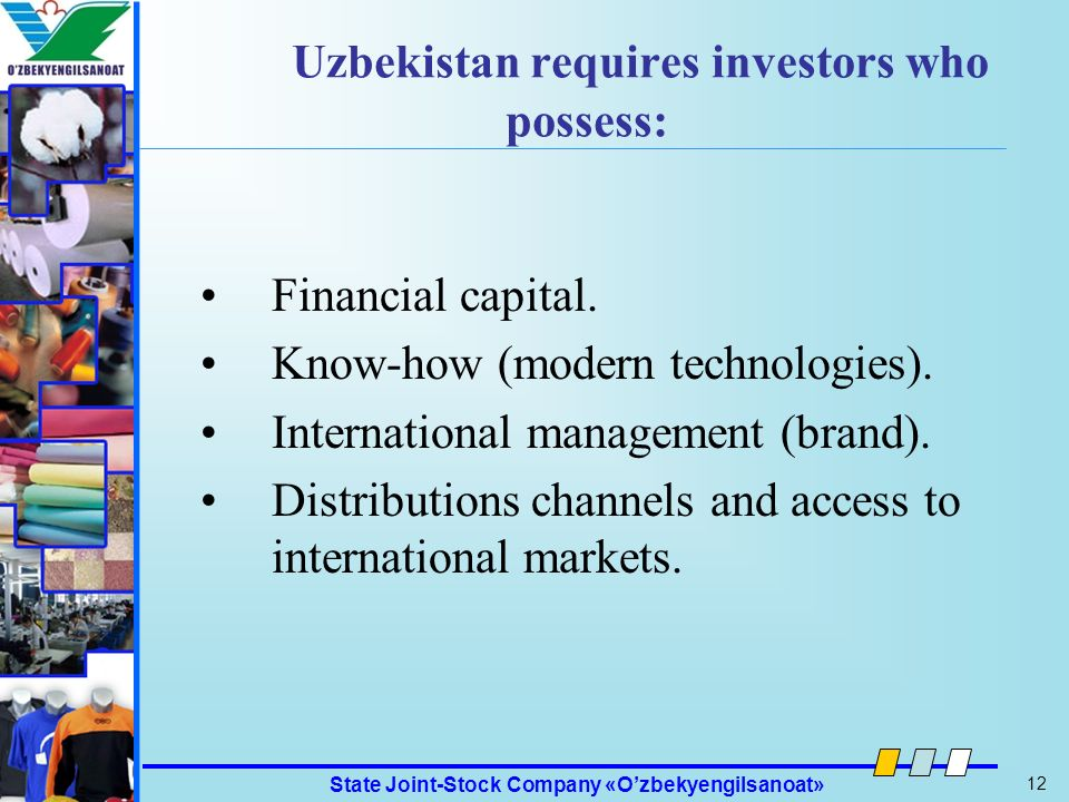 Uzbekistan requires investors who possess: