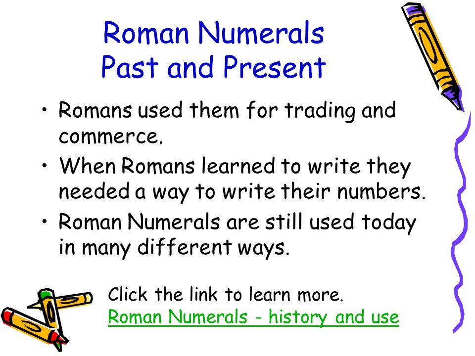 Roman numerals teresa abbott cs ppt video online download roman numerals past and present expocarfo