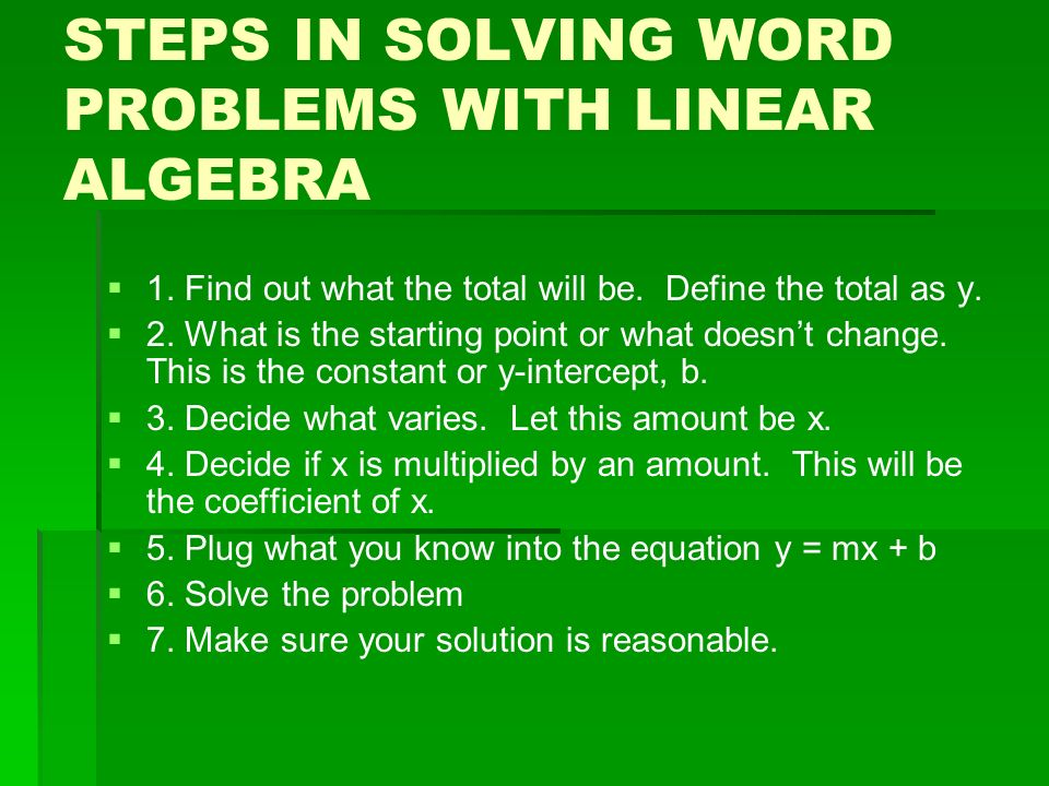 steps in solving word problems It has trouble with word problems, but if you can write down a word  to get at the  steps a human would need to solve the same problem.