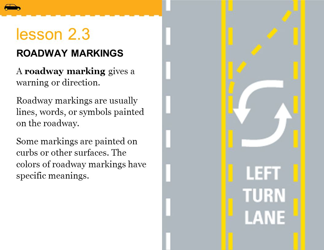 Yellow Curb Meaning >> Lesson 2 3 Roadway Markings Ppt Video Online Download