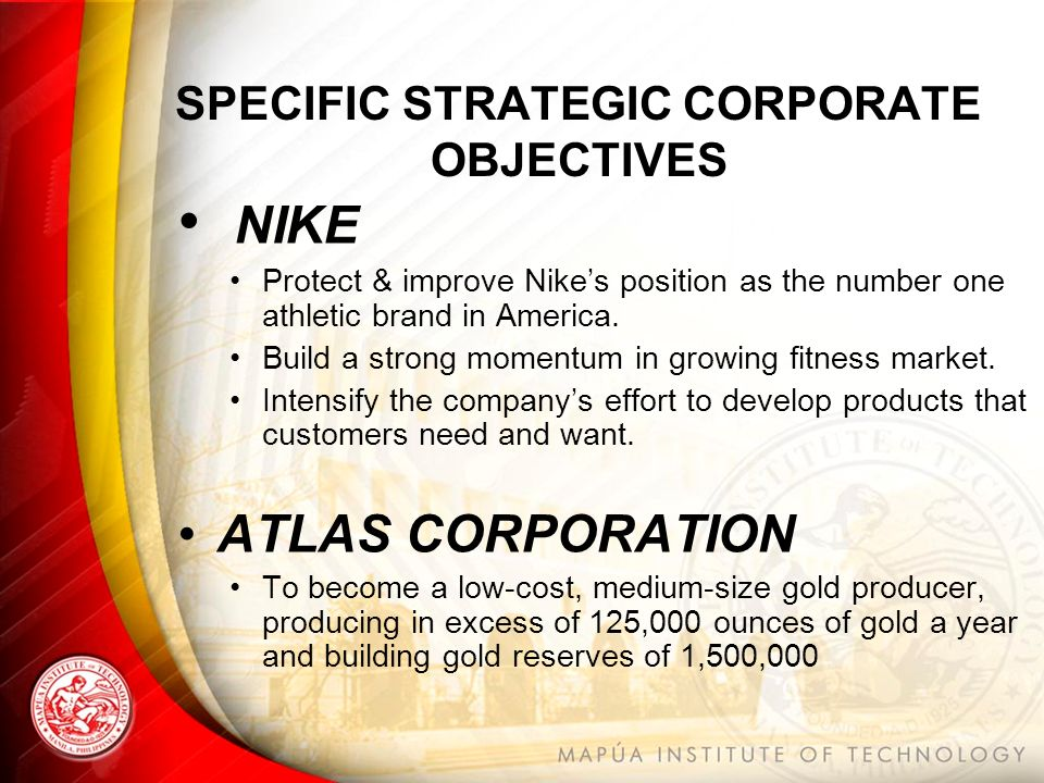 nike strategic objectives What are strategic aims and objectives of nike transcript of nike strategic analysis  nike: a 1-16 of over 10,000 results for aims and objectives showing most.