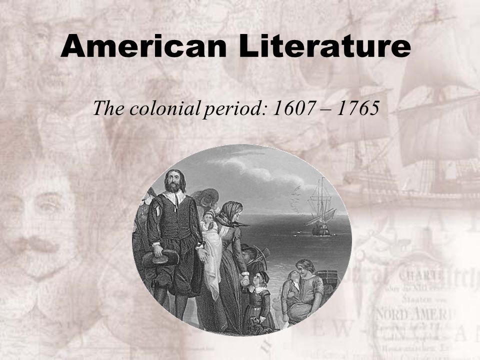American literature the colonial period 1607 ppt video online 1 american literature the colonial period 1607 1765 toneelgroepblik Image collections