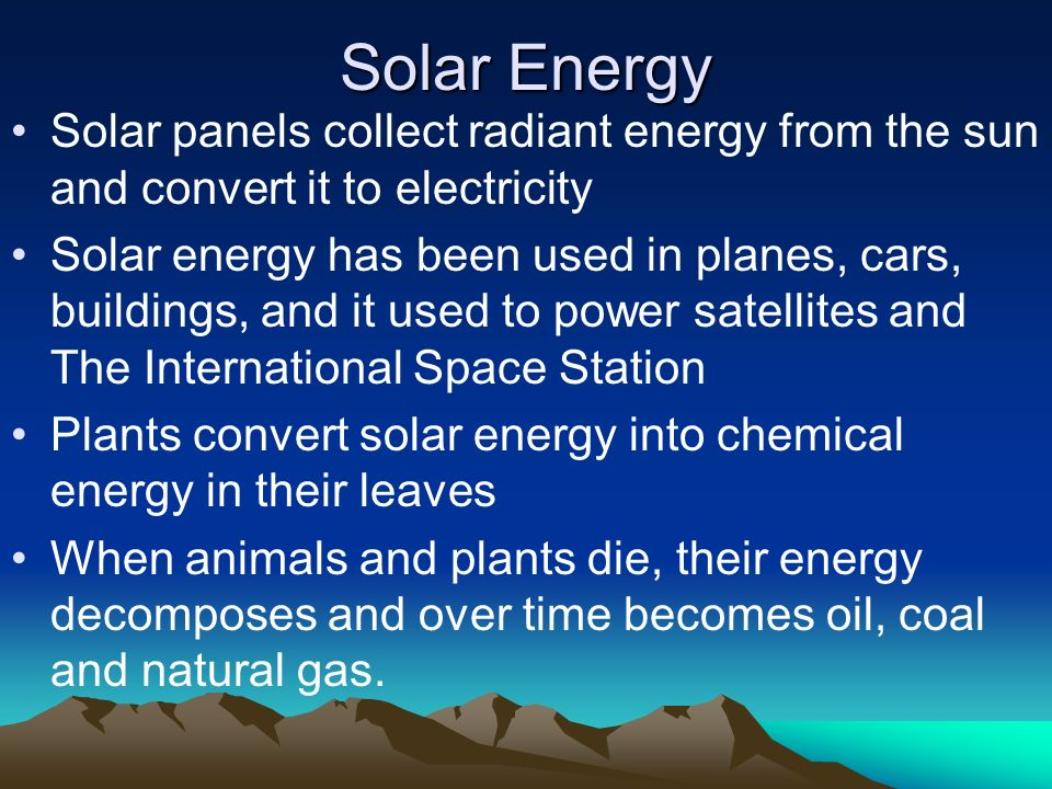 solar heating converted energy from sun How does solar power work when light hits an object the energy turns into heat solar energy only accounts for a tiny portion of the us's total.