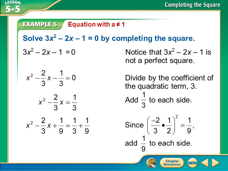 Solve 3x2 – 2x – 1 = 0 by completing the square.