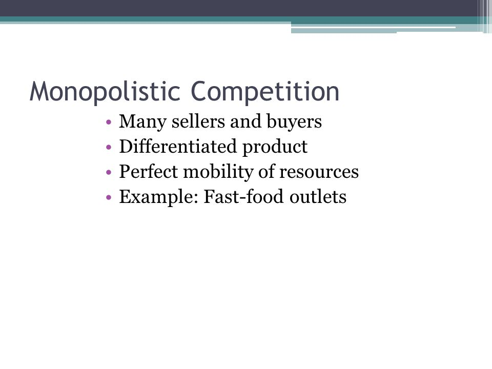 monopolistic competition managerial economics Monopolistic competition is a middle ground between monopoly, on the one hand, and perfect competition (a purely theoretical state), on the other, and combines elements of each it is a form of.
