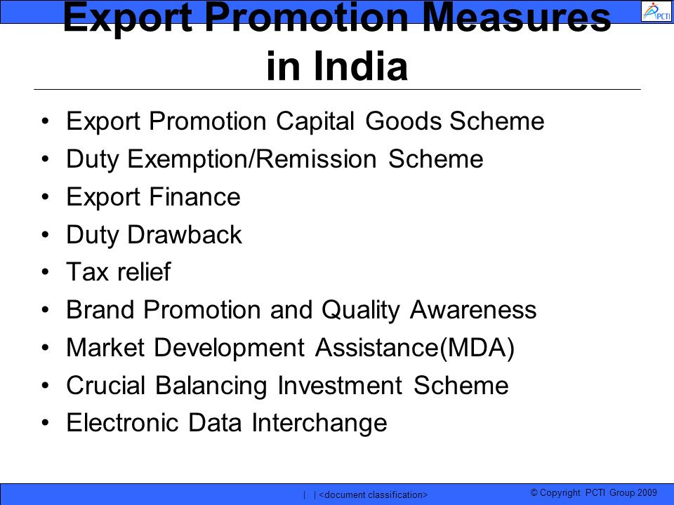 export promotion measures Export development & promotion of spices to assist  as well as  necessary promotional measures for brand building such as media promotion.