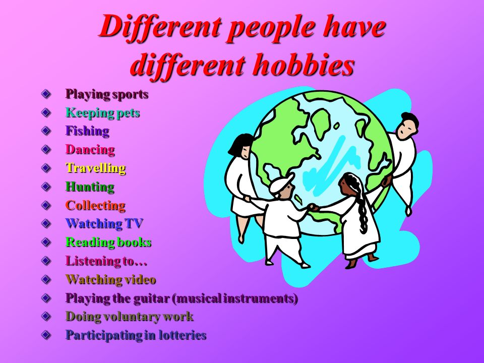 Different+people+have+different+hobbies.jpg