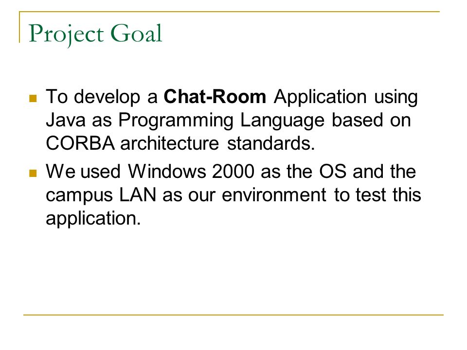 java programming help chat room project goal to develop a chat room application using java as programming language based on