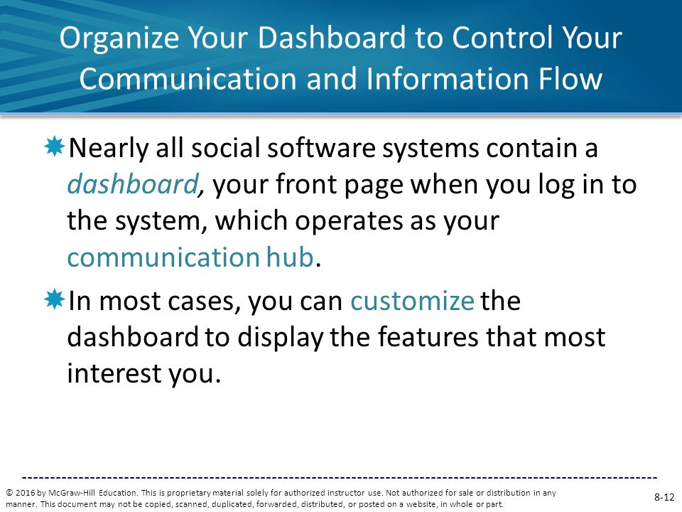 Organize Your Dashboard to Control Your Communication and Information Flow