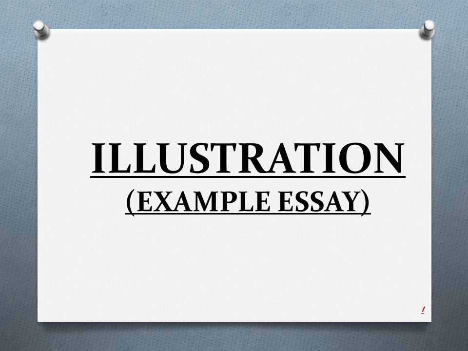 Illustration Example Essay  Ppt Video Online Download  Illustration Example Essay