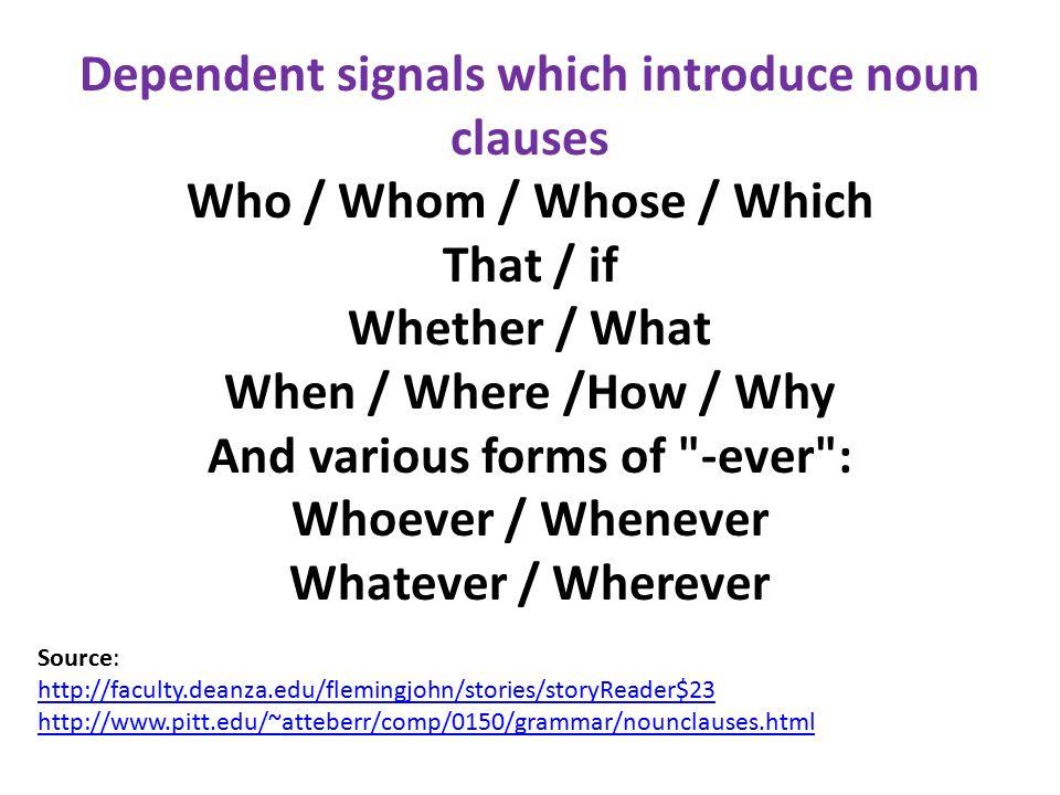 Noun Clauses * A noun ...