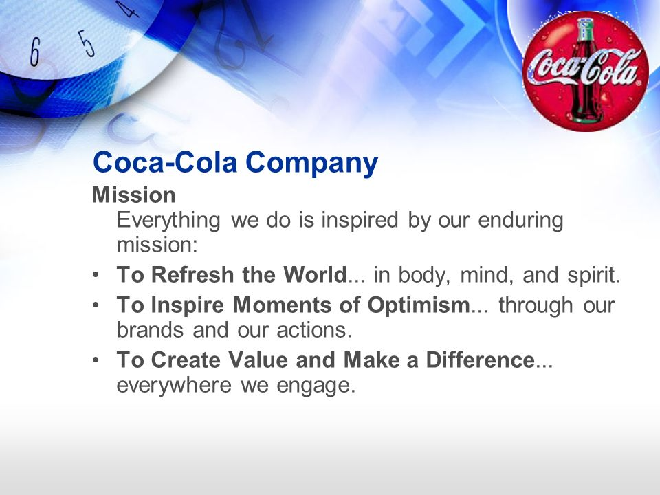 """coca cola company mission and vision statement The nigerian bottling company ltd is one of the biggest companies in the  our  corporate vision is to become """"the undisputed leader in every market in which  we  at coca-cola hellenic, we are committed to six core values, along with the ."""