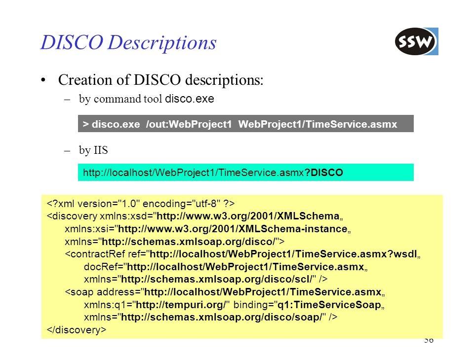 DISCO Descriptions Creation of DISCO descriptions: