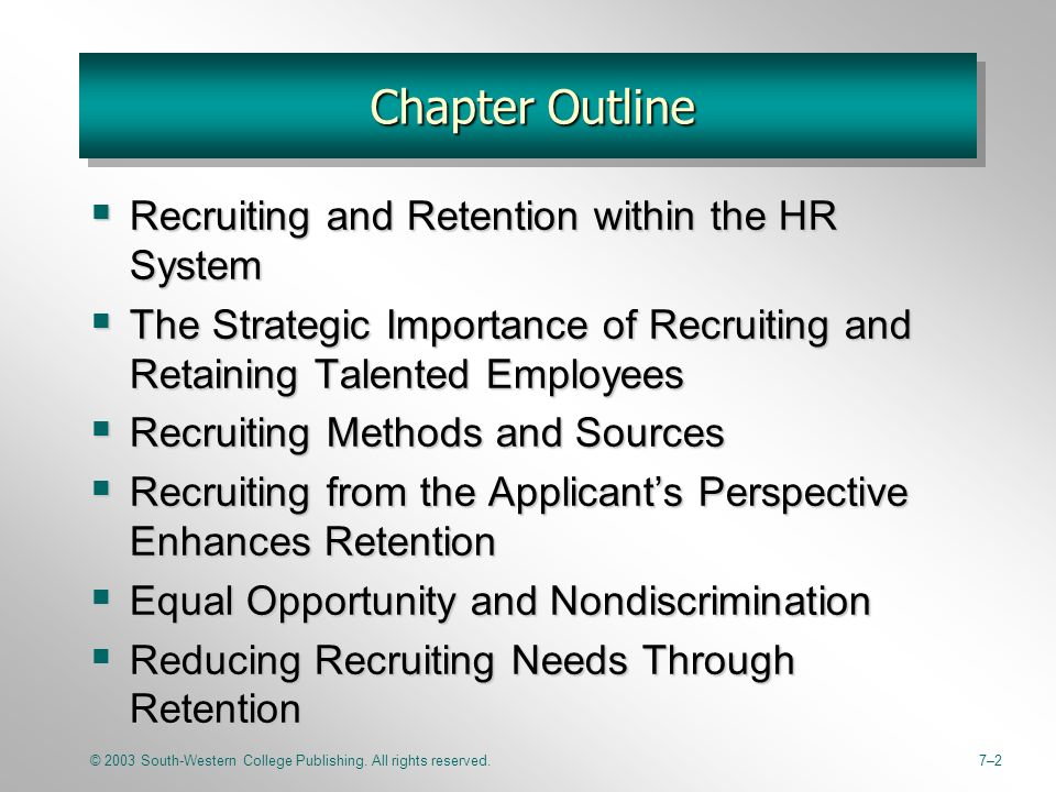 recruiting and retaining employees in a Host a re-recruiting interview  6 easy tips to re-recruit & retain your best employees in order to retain your best talent, your organization needs to constantly .