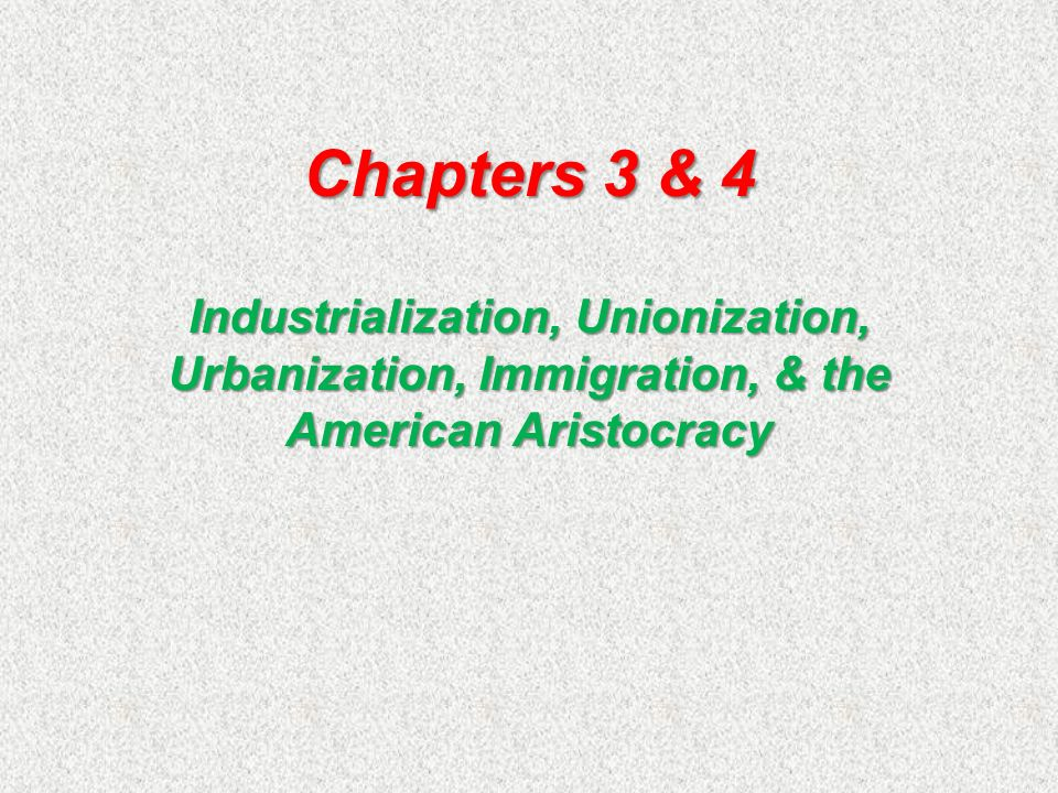 c c immigration industrialization and urbanization Chapter 15: immigrants and urbanization immigration from europe, asia, mexico c chinese and japanese 1 about 300,000 chinese arrive industrialization leads to urbanization, or growth of cities 2.