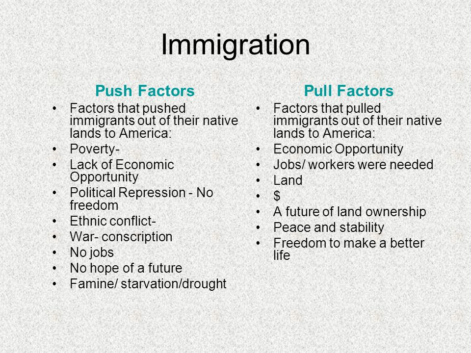 push and pull factors of immigration from india to the us Push and pull factors of migrating from mexico to the us essaysthere are many different push and pull factors that push migrants away from mexico and pull them into the united states, especially california.