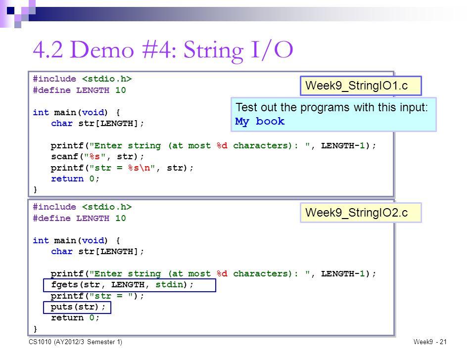 4.2 Demo #4: String I/O Week9_StringIO1.c