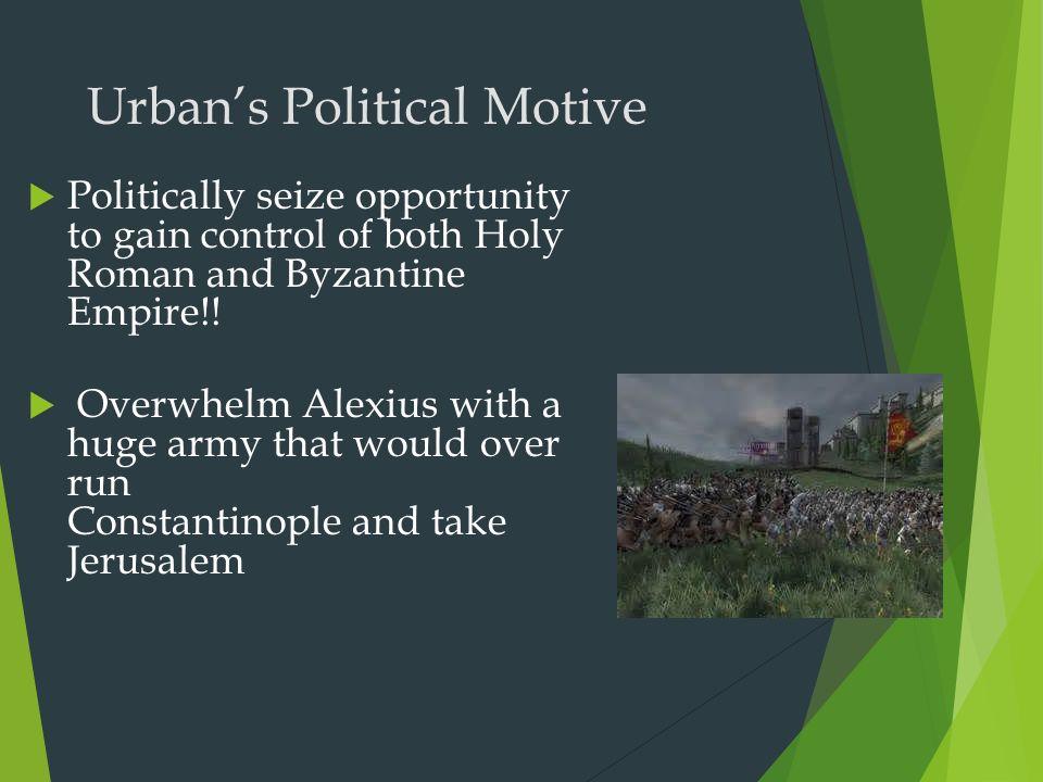 Urban's Political Motive